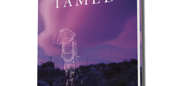 Tamed: A City Girl Walks from Mexico to Canada